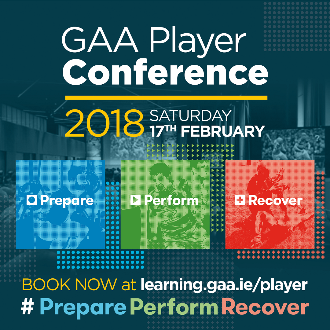 GAA Player Conference 2018 - Prepare, Perform, Recover